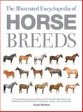 The Illustrated Encyclopedia of Horse Breeds, Susan McBane, 0785806040