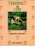 Keeping a Cow, Jim Wilson, 086417604X