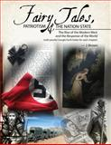 Fairy Tales Patriotism and the Nation State : The Rise of the Modern West and the Response of the World, Brown, James Seay Jr, 1465246045