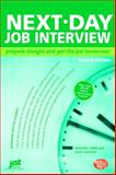 Next-Day Job Interview, Michael Farr and Dick Gaither, 1593576048