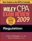 Wiley CPA Exam Review 2009 : Regulation, Whittington, O. Ray and Delaney, Patrick R., 0470286040
