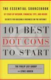 The 101 Best Dot. Coms to Start, Philip Lief Group Inc. Staff and Lynie Arden, 0767906047