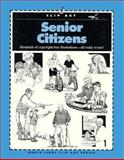 Senior Citizens, North Light Books Staff and Clip and Scan Staff, 089134604X