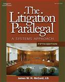 Litigation Paralegal : A Systems Approach, McCord, James, 1418016047