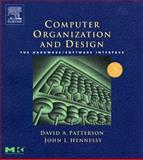 Computer Organization and Design : The Hardware/Software Interface, Patterson, David A. and Hennessy, John L., 1558606041