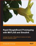 Rapid BeagleBoard Prototyping with MATLAB and Simulink, Fei Qin and Xuewu Dai, 1849696047