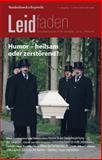 Humor - Heilsam Oder Zerstorend? : Leidfaden 2013 Heft 04, , 3525806043