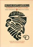 Huehuehtlahtolli : Testimonios de la Antigua Palabra, León-Portilla Miguel, 968163604X