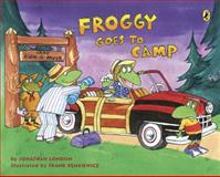 Froggy Goes to Camp, Jonathan London, 0142416045
