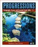 Progressions, Book 2 : Paragraphs, Essays, and Essentials Study Skills, Clouse, Barbara, 0205186041
