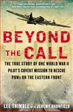 Beyond the Call, Lee Trimble and Jeremy Dronfield, 042527604X