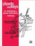 Chords and Keys, Mary Elizabeth Clark and David Carr Glover, 0757926045