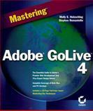 Mastering Adobe Golive 4, Holzschlag, Molly E. and Romaniello, Stephen, 0782126049