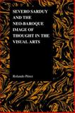 Severo Sarduy and the Neo-Baroque Image of Thought in the Visual Arts, Perez, Rolando, 155753604X