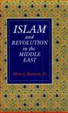 Islam and Revolution in the Middle East, Munson, Henry, Jr., 0300046049