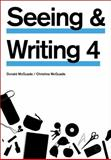 Seeing and Writing, McQuade, Donald and McQuade, Christine, 0312476043