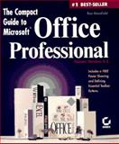 Compact Guide to Microsoft Office Professional, Mansfield, Ron, 0782116043