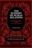 The Economy of Human Relations : Castiglione's Libro Del Cortegiano, Falvo, Joseph D., 0820416045