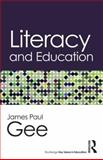 Literacy and Education, James Paul Gee, 1138826049