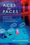 A. C. E. s for P. A. C. E. S. Advanced Clinical, Ajith Jayasekera, 1905006047