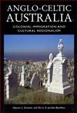 Anglo-Celtic Australia 9781930066045