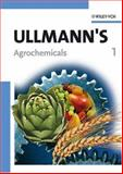 Ullmann's Agrochemicals, Wiley-VCH Staff, 3527316043