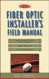 Fiber Optic Installer's Field Manual, Chomycz, Bob, 0071356045