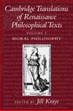 Cambridge Translations of Renaissance Philosophical Texts : Moral and Political Philosophy, , 0521426049