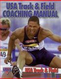 USA Track and Field Coaching Manual, U. S. A. Track and Field Staff, 0880116048