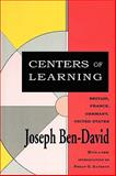 Centers of Learning : Britain, France, Germany, United States, Ben-David, Joseph, 1560006048