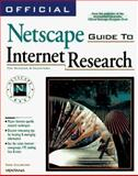 Official Netscape Guide to Internet Research, Calishain, Tara, 1566046041
