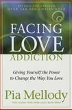 Facing Love Addiction, Pia Mellody and Andrea Wells Miller, 0062506048