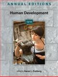 Annual Editions: Human Development 13/14, Freiberg, Karen, 0078136040