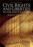 Civil Rights and Liberties in the 21st Century, Domino, John C., 0321436040