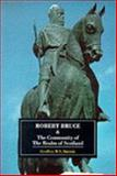 Robert Bruce and the Community of the Realm of Scotland, Barrow, Geoffrey W., 0852246048