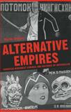 Alternative Empires : European Modernist Cinemas and Cultures of Imperialism, Stoller, Martin, 0859896048