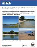 Evaluation of Potential Sources and Transport Mechanisms of Fecal Indicator Bacteria to Beach Water, Murphy Park Beach, Door County, Wisconsin, U. S. Department U.S. Department of the Interior, 1499716044