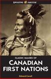 Classic Images of Canadian First Nations, Edward Cavell, 1554396042