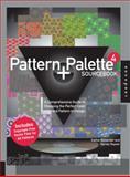 Pattern and Palette Sourcebook 4, Harvey Rayner and Kathie Alexander, 1592536042