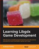 Learning Libgdx Game Development, Andreas Oehlke, 1782166041