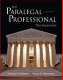 The Paralegal Professional : The Essentials, Goldman, Thomas F. and Cheeseman, Henry R., 0132956047