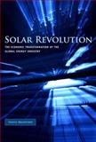 Solar Revolution : The Economic Transformation of the Global Energy Industry, Bradford, Travis, 026202604X