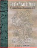 Ritual and Power in Stone, Julia Guernsey, 029272604X