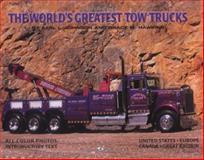World's Greatest Tow Trucks, Johnson, Earl L. and Hawkins, Grace M., 0760306044