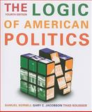 The Logic of American Politics, Kernell, Samuel and Jacobson, Gary C., 0872896048