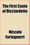 The First Canto of Ricciardetto, Niccolò Forteguerri, 1154706044