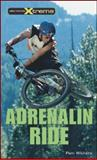 Adrenalin Ride, Pam Withers, 1552856046