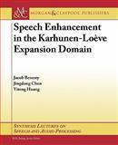 Speech Enhancement in the Karhunen-Loeve Expansion Domain, Jacob Benesty and Jingdong Chen, 1608456048