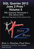SQL Queries 2012 Joes 2 Pro®, Rick Morelan, 193966604X