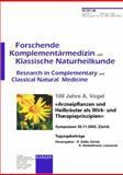 100 Jahre a Vogel Arzneipflanzen und Heilkrauter als Wirk- und Therapieprinzipien Symposium Zurich November 2002 10 : Tagungsbeitrage, Reinhard Saller, K. Hostettmann, 3805576048
